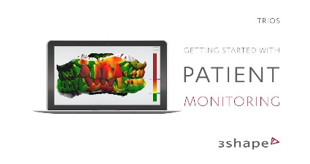 3Shape Patient Monitoring